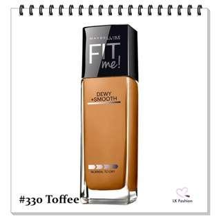 💕 Instock 💕 Maybelline Fit Me DEWY + Smooth Foundation 💋 #330 Toffee 💋