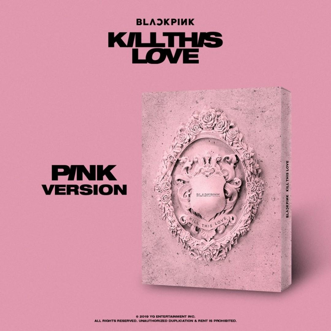BLACKPINK 2ND MINI ALBUM [KILL THIS LOVE] PREORDER