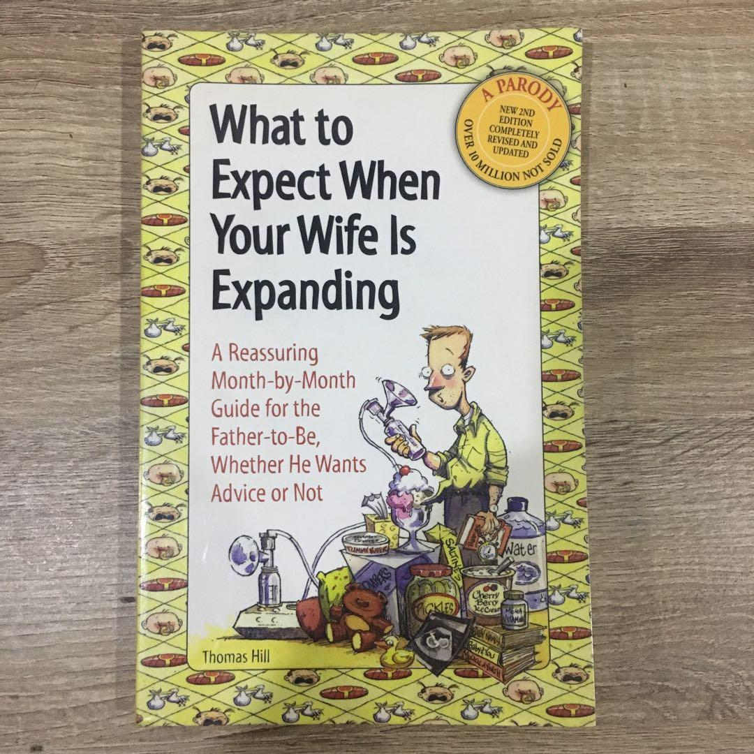 Pregnancy book: what to expect when your wife is expanding