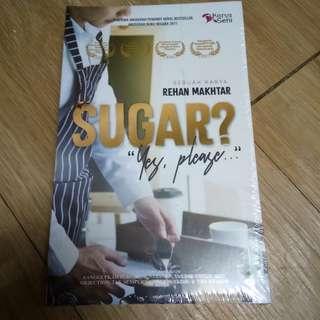 Malay Novel Sugar yes please karya rehan makhtar