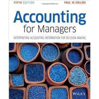 Accounting For Managers; Interpreting Accounting Information For Decision Making Paperback!