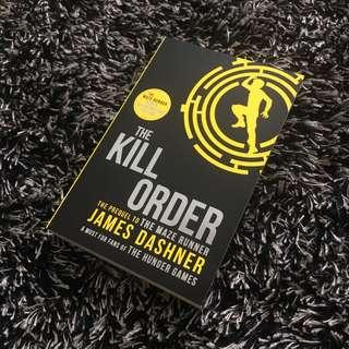 The Kill Order (Prequel to The Maze Runner)