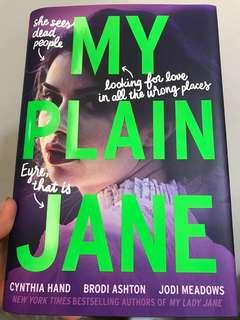 My Plain Jane by CYNTHIA HAND,BRODI ASHTON,JODI MEADOWS