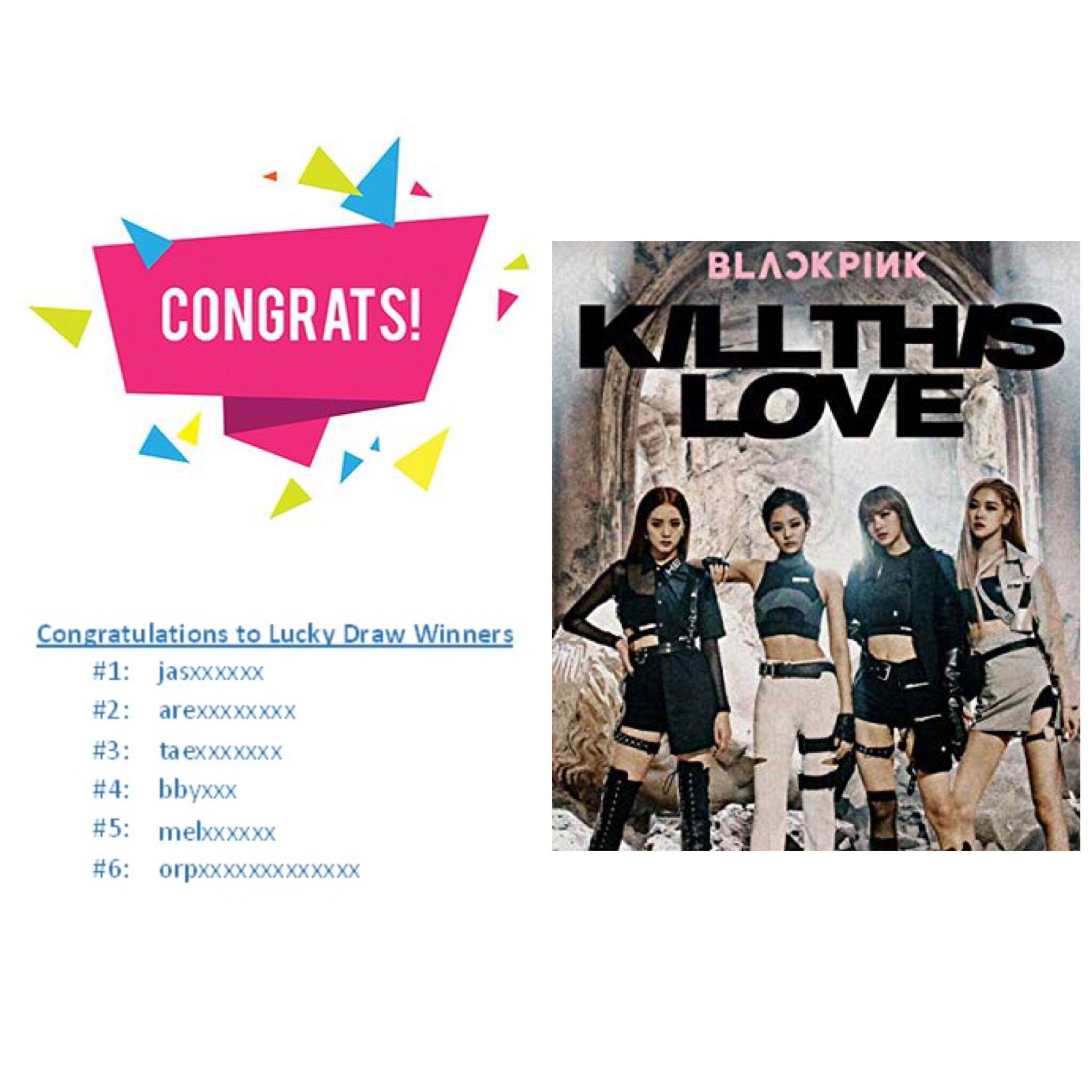 LUCKY DRAW RESULTS] BLACKPINK KILL THIS LOVE [NORMAL / YG