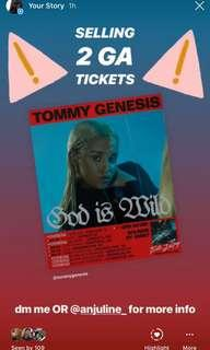 TOMMY GENESIS 2 GA TICKETS UP FOR GRABS!