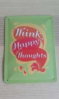 Think happy thoughts - Embossed metal board