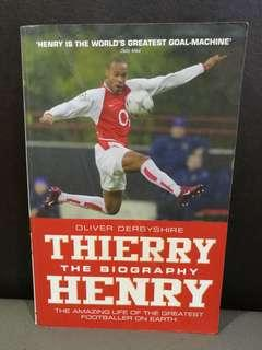 Thierry Henry The Biography
