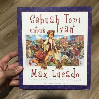 Buku bacaan SEBUAH TOPI UNTIK IVAN, berbahasa indonesia. Isi 31 halaman.