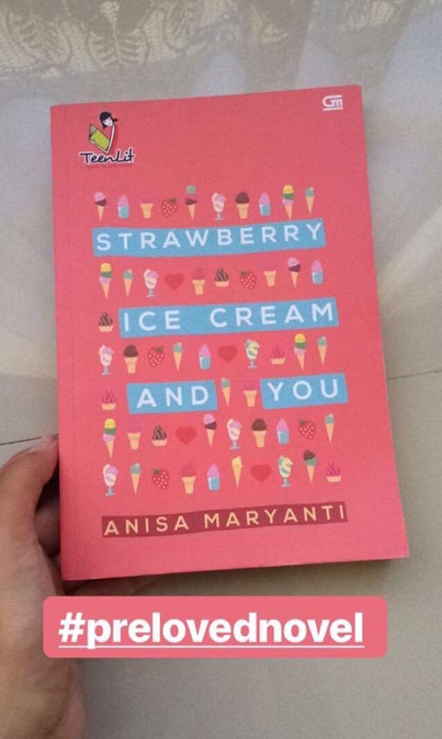 Novel Strawberry ice cream and you