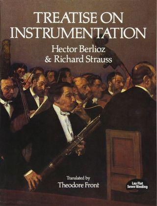 🚚 Treatise on Instrumentation (Dover Books on Music) (Hector Berlioz and Richard Strauss)