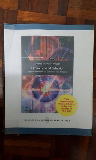 Organizational Behavior: Improving Performance and Commitment in the Workplace . Colquitt, LePine and Wesson