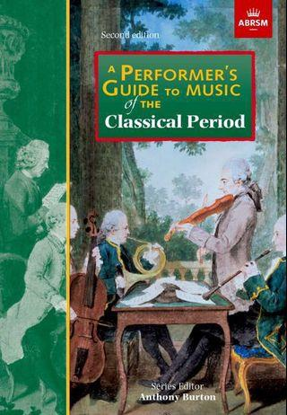 🚚 ABRSM A Performer's Guide to Music of the Classical Period (Anthony Burton)