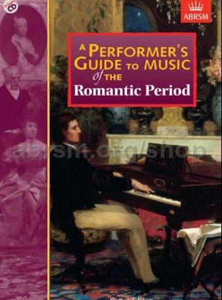 🚚 ABRSM A Performer's Guide to Music of the Romantic Period (Anthony Burton)