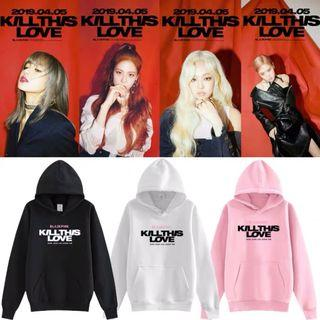 🚚 Black Pink Kill This Love Hoodie