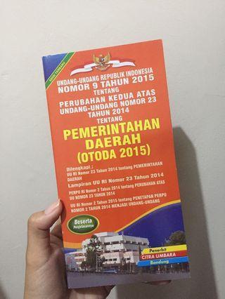 Buku undang undang pemerintahan daerah lengkap (UU OTODA)