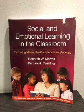 Social & Emotional Learning in The Classroom by Kenneth W Merrell & Babara A Gueldner