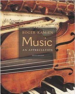 🚚 Music: An Appreciation Eighth (8th) Edition (Roger Kamien)