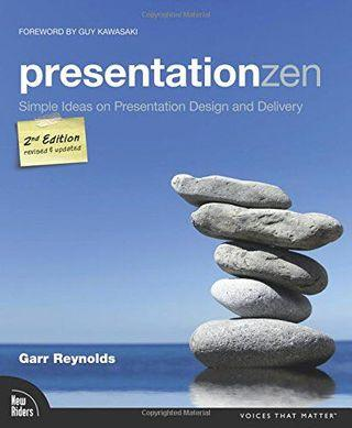 Presentation Zen: Simple Ideas on Presentation Design and Delivery (2n edition)