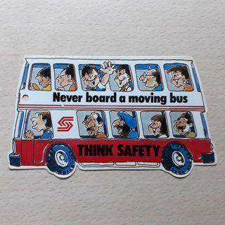 """Bookmark from Singapore Bus Service. THINK SAFETY: """"Never board a moving bus"""", """"Avoid standing in bus bays"""""""