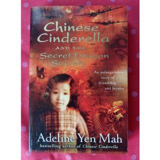 Chinese Cinderella and the secret dragon society - Adeline Yen Mah