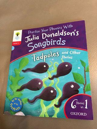 ORT Level 4 Practice Your Phonics with Julia Donaldson's Songbirds 6 Stories in 1 Oxford Reading Tree - Tadpoles and other stories by the author of the Gruffalo