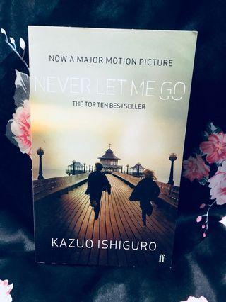 Never Let Me Go by Kazuo