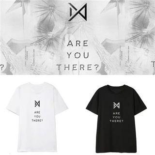 MONSTA X ARE YOU THERE UNOFFICIAL T SHIRT