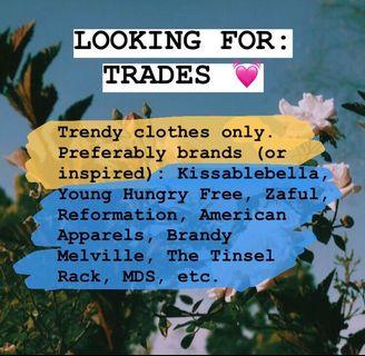 LOOKING FOR TRADES 💓