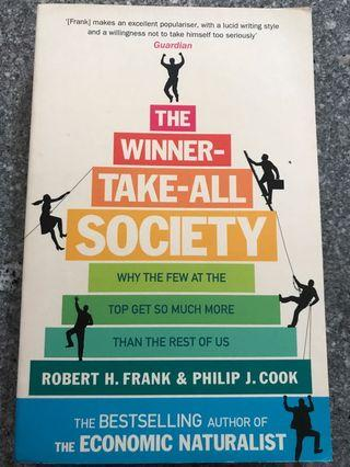 The Winner-Take-All Society : Why the Few at the Top Get So Much More Than the Rest of Us