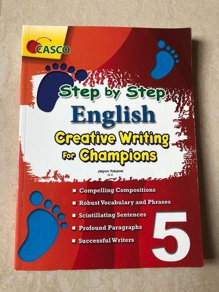 Step by Step English Creative Writing for Champions