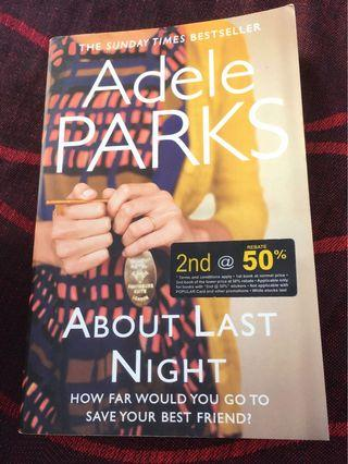 About Last Night by Adele Park