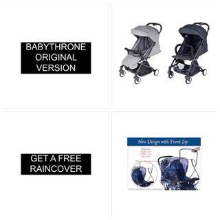 Buy Babythrone 588 Stroller, you get a free raincover! Free 5 Items. Lifetime Warranty. Authorised Dealer. Original Version Babythrone Stroller: Bigger and longer Seat. 1sec open, one hand operation. Until 6 years old