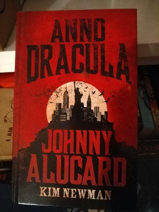 Anno Dracula: Johnny Alucard by Kim Newman