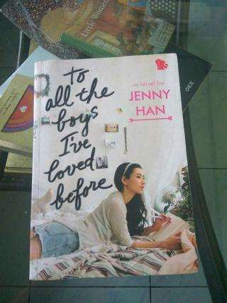 Novel To All The Boys I've Loved Before by Jenny Han