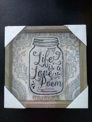Wall Decor - Life is a Love Poem