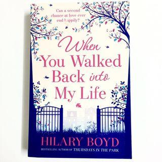 When You Walked Back Into My Life by Hilary Boyd (romance novel book)