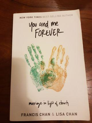 🚚 You and Me Forever (by Francis Chan)