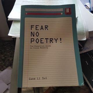 Fear No Poetry - Gwee Li Sui