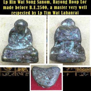 Lp Hin Wat Nong Sanom, Rayong Roop Lor before B.E.2500, Well Respected master by Lp Tim Wat Lahanrai