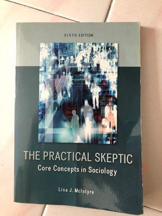 The Practical Skeptic - core concepts in sociology