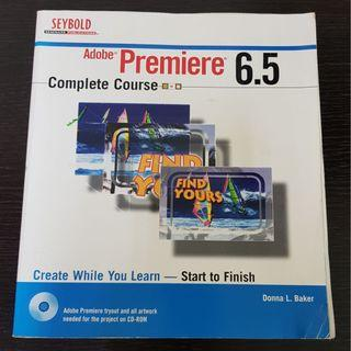 Adobe Premiere 6.5 Complete Course
