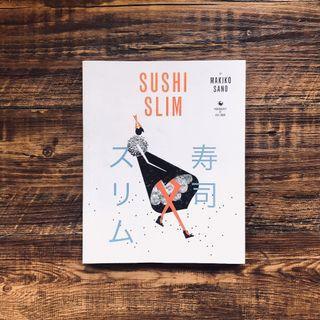 Sushi Slim by Makiko Sano