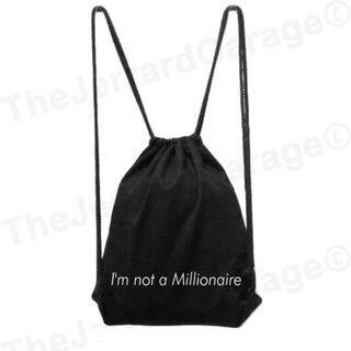 I'm not a Millionaire Drawstring Bag