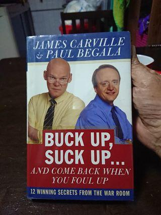 *Free Mailing*Buck Up, Suck Up.. James Carville & Paul Begala