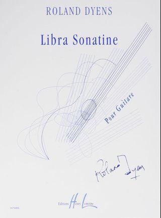 Roland Dyens - Libra Sonatine
