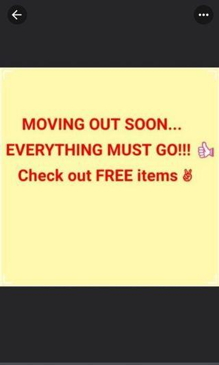 MOVING OUT SALE!!! Everything needs to clear!!! FREE Items!!!