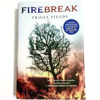 Firebreak by Tricia Fields (thriller detective novel book)
