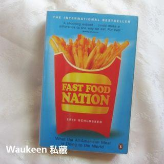 速食共和國 Fast Food Nation What The All-American Meal is Doing to the World 艾瑞克西洛瑟 Eric Schlosser 食品安全 社會科學