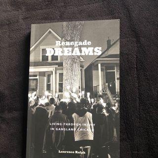 Renegade Dreams Laurence Ralph - AP/ANTH1120