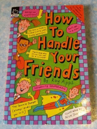 Funny book: How to handle your friends (2 in 1)